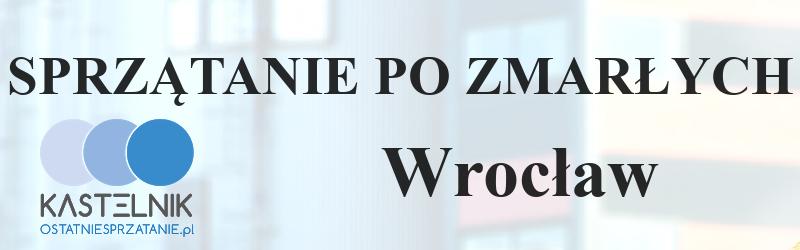 Sprzątanie po zmarłych Wrocław