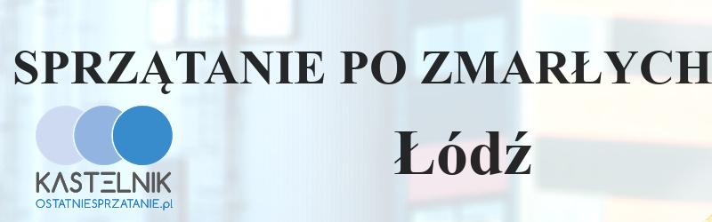 Czyszczenie po zmarłym Łódź