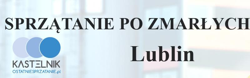 Czyszczenie po zmarłych Lublin
