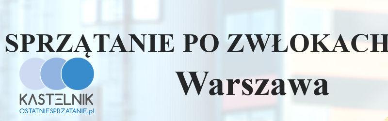 Czyszczenie po zwłokach w Warszawie