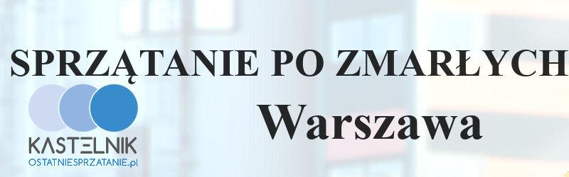 Sprzątanie po zmarłym w Warszawie