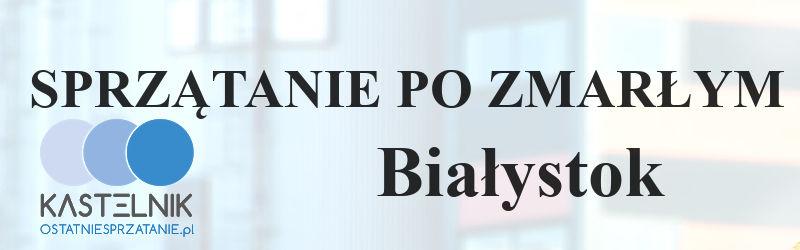Sprzątanie po zgonach w Białymstoku
