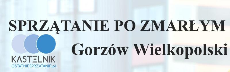 Sprzątanie po zmarłych Gorzów Wielkopolski