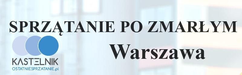 Czyszczenie po zmarłych w Warszawie