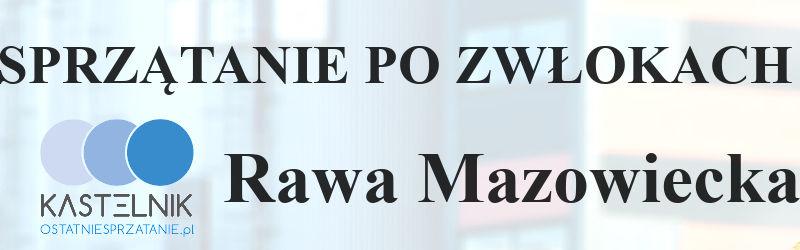 Sprzątanie po zwłokach Rawa Mazowiecka